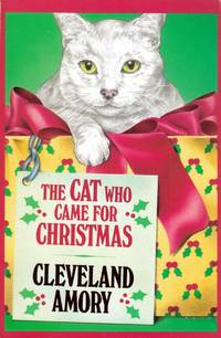 The Cat Who Came for Christmas by  Cleveland Amory - Paperback - 1987-10-01 - from Kayleighbug Books and Biblio.com