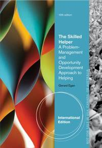 Skilled Helper: A Problem-Management and Opportunity-Development Approach to Helping by Gerard Egan