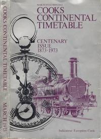 image of Cooks Continental Timetable. Centenary Issue 1873 - 1973
