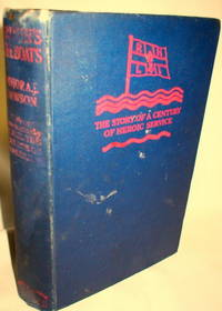 Britain's Life-Boats; The Story of a Century of Heroic Service