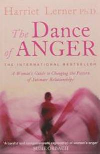 image of The Dance of Anger: A Woman's Guide to Changing the Pattern of Intimate Relationships