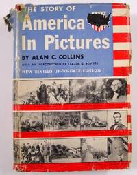 The Story of America in Pictures, New Revised Up-To-Date Edition