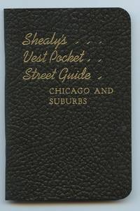 image of Shealy's Vest Pocket Street Guide: Chicago and Suburbs
