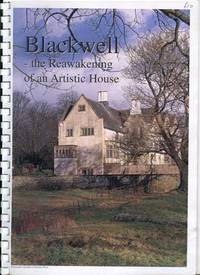 Blackwell: the Reawakening of an Artistic House