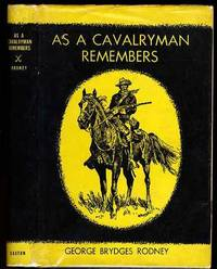 AS A CAVALRYMAN REMEMBERS