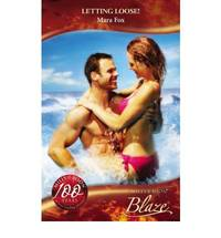 LETTING LOOSE! (MILLS & BOON BLAZE)