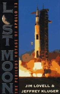 image of Lost Moon : The Perilous Voyage of Apollo 13