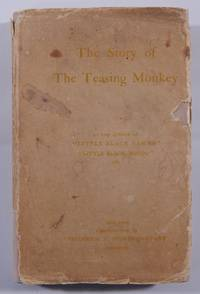 "The Story of the Teasing Monkey by the Author of ""Little Black Sambo"" and ""Little..."