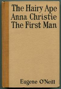 THE HAIRY APE / ANNA CHRISTIE / THE FIRST MAN