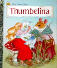A Little Golden Book Thumbelina by By Hans Christian Anderson - Hardcover - 1953 MCMXCV11 - from RB BOOKS (SKU: Bookseller: RB BooksX22)