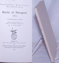 image of Battle of Nieuport 1600 Two News Pamphlets and a Ballad, with an introduction on news in Elizabethan England by D.C. Collins. // The Battaile Fought Between Count Maurice of Nassaw, and Albertus Arch-duke of Austria, nere Newport in Flaunders, the xxij. of Iune 1600, With the names of such men of accompt as have beene either slaine, hurt, or taken prisoners by either part