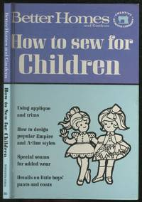Better Homes and Gardens How To Sew For Children