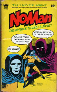 NoMan: The Invisible T.H.U.N.D.E.R. Agent by Tower Books - Paperback - 1st Edition - 1966 - from citynightsbooks and Biblio.com