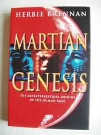 Martian Genesis  -  The Extraterrestrial Origins Of The Human Race