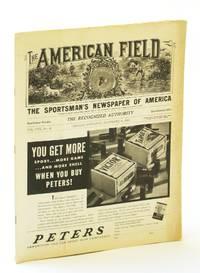 The American Field - The Sportsman's Newspaper [Magazine] of America, November [Nov.] 18, 1933, Vol. CXX, No. 46 - Conditions Threaten Wild Fowl Extermination