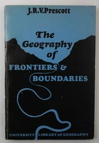 image of The Geography of Frontiers and Boundaries