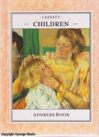 Children (Address Book) by Cassatt - Hardcover - 1991 - from Ayerego Books (IOBA) (SKU: 41166)