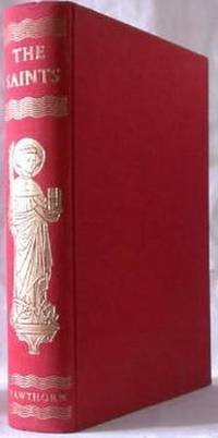 The Saints: A Concise Biographical Dictionary by John Coulson, editor - 1958