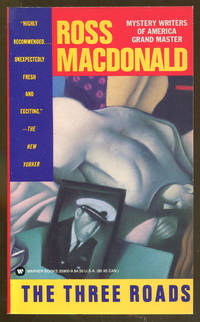 The Three Roads by  Ross Macdonald - Paperback - 1st Printing - 1991 - from Dearly Departed Books and Biblio.com