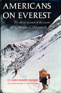AMERICANS ON EVEREST : The Official Account of the Ascent Led By Norman G. Dyhrenfurth