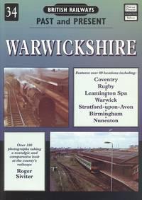 British Railways Past & Present, No. 34: Warwickshire