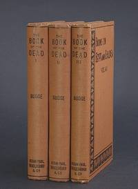 image of The Book of the Dead: An English Translation of the Chapters, Hymns, etc., of the Theban Recension, with Introduction, Notes, etc., I-III. (Books on Egypt and Chaldaea, VI-VIII). [THREE VOLUMES].
