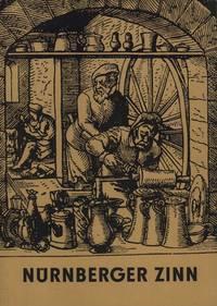 Nürnberger Zinn. Katalog, Museum für Kunsthandwerk, (Dresden). (Hrsg. von der Generaldirektion der Staatlichen Kunstsammlungen Dresden).