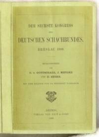 Der Sechste Kongress des Deutschen Schachbundes. Breslau 1889
