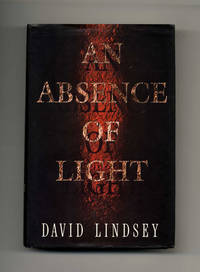 An Absence of Light  - 1st Edition/1st Printing