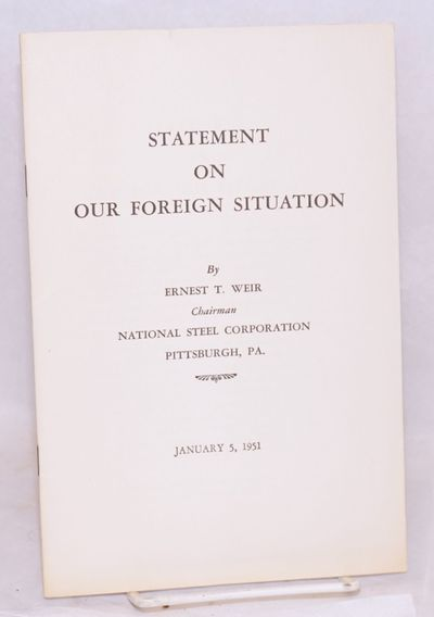 no place: no publisher, 1951. Pamphlet. 19p., staplebound pamphlet. Weir advocates peace and the rec...