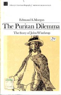 image of The Puritan Dilemma - the story of John Winthrop