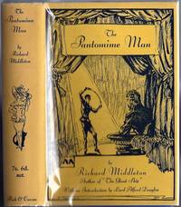 The Pantomime Man by  Richard (1882-1911) MIDDLETON - First Edition - 1933 - from Fine Editions Ltd (SKU: BB1112)