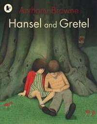 Hansel and Gretel by Anthony Browne - Paperback - 2008-08-09 - from Books Express and Biblio.com