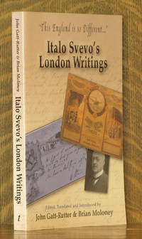 ITALO SVEVO'S LONDON WRITINGS by edited by John Gatt-Rutter et al - Paperback - 2003 - from Andre Strong Bookseller and Biblio.co.uk