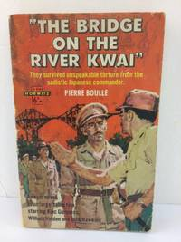 The Bridge on the River Kwai by Pierre Boulle - Jan-63 - from Books With A Past and Biblio.com