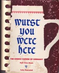 Wurst You Were Here