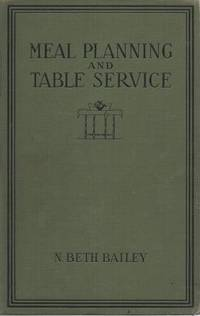 image of MEAL PLANNING AND TABLE SERVICE IN THE AMERICAN HOME:; With Preface by Florence E. Busse