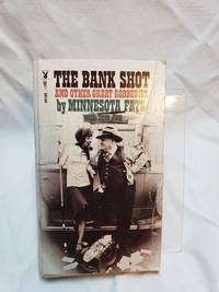 The Bank Shot and Other Great Robberies by Minnesota Fats with Tom Fox - 1966-01-01