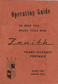 Operating Guide to Zenith Trans-Oceanic Portable - Reproduction