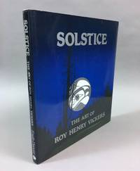Solstice: The art of Roy Henry Vickers