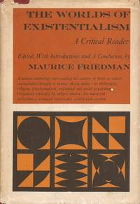 image of The Worlds of Existentialism; A Critical Reader