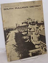 image of A summary of information on the South Pullman district, Chicago, Illinois