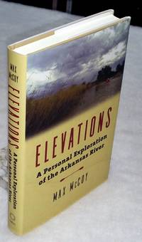 image of Elevations: A Personal Exploration of the Arkansas River