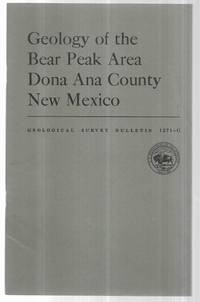 Geology of the Bear Creek Area Dona Ana County New Mexico