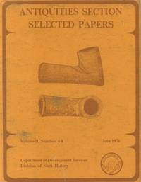 Antiquities Section Selected Papers - Volume II, Numbers 4-8, June 1976