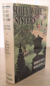 They Were Sisters by  Dorothy Whipple - Hardcover - Reprint - 1949 - from Rickaro Books Ltd (SKU: 057621)