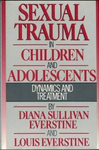 image of Sexual Trauma In Children And Adolescents: Dynamics And Treatment