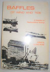 Baffles of Wind and Tide; A Selection of Newfoundland Writings