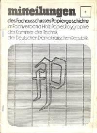 Aus der Frühzeit der Papiergeschichtsforschung in der DDR.