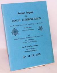 Souvenir program: 55th annual communication, Most Worshipful Hiram of Tyre Grand Lodge AF & AM, Inc. (Scottish Rite) California Jurisdiction, and Golden Poppy Grand Chapter Order of the Eastern Star, Rite of Adoption, Hiram of Tyre Grand Lodge. Del Webb's Town House